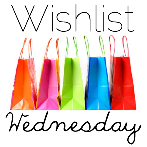Wishlist-Wednesday