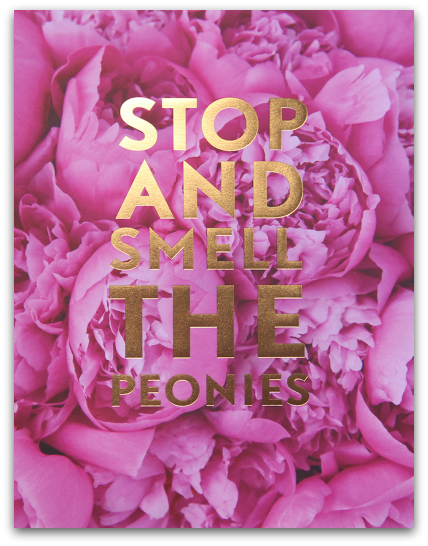 SS Print Stop And Smell The Peonies $40